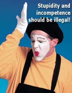 StupidityIncompetence