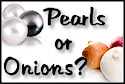 PearlsOrOnions125